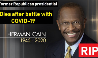 Former GOP presidential candidate Herman Cain dies after war with coronavirus