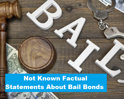Not Known Factual Statements About Bail Bonds