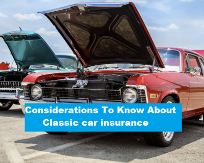 Considerations To Know About Classic car insurance