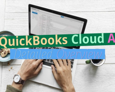 QuickBooks Cloud: A Detailed Overview