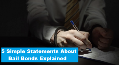 5 Simple Statements About Bail Bonds Explained