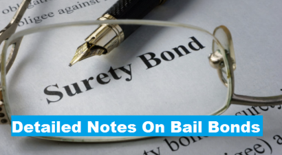 Detailed Notes On Bail Bonds